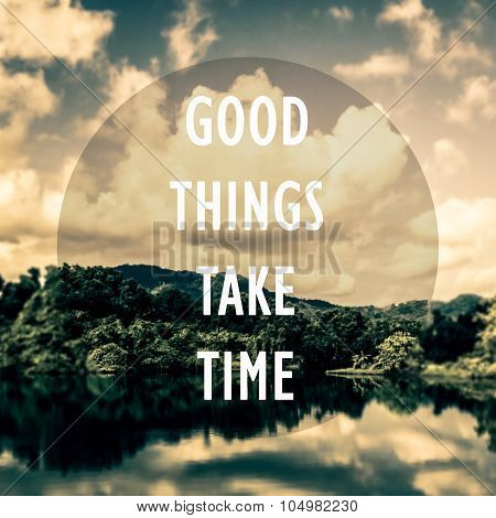 Meaningful Quotes On The Pond And Mountain With Cloudy Blue Sky Background