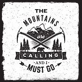 Постер, плакат: Wilderness And Nature Exploration Vintage Poster The Mountains Are Calling And I Must Go Typography