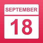 September 18. White Calendar On A  Colored Background. Day On The Calendar. Eighteenth Of September. poster