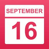 September 16. White Calendar On A  Colored Background. Day On The Calendar. Sixteenth Of September.  poster