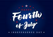 Fourth Of July, United State Independence Day Blue Poster. July 4th Typographic Design For Greeting  poster