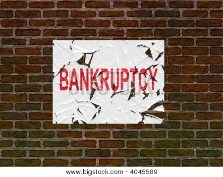 Bankruptcy Poster On An Old Brick Wall