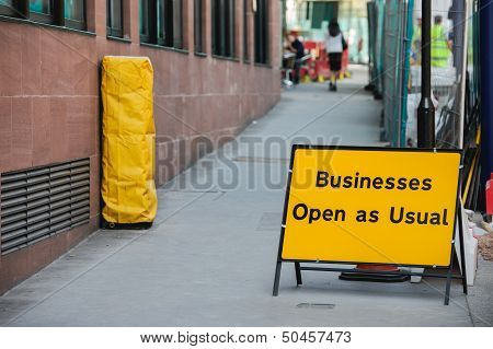 Businesses Open As Usual Sign
