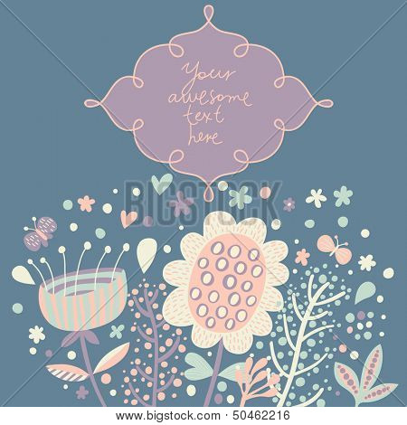 Stylish floral card with textbox in light colors. Flowers with butterflies in cartoon style in vector