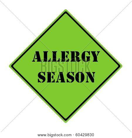 Allergy Season Sign