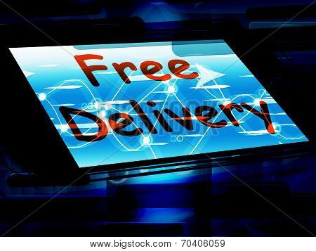Free Delivery On Screen Shows No Charge Or Gratis Deliver