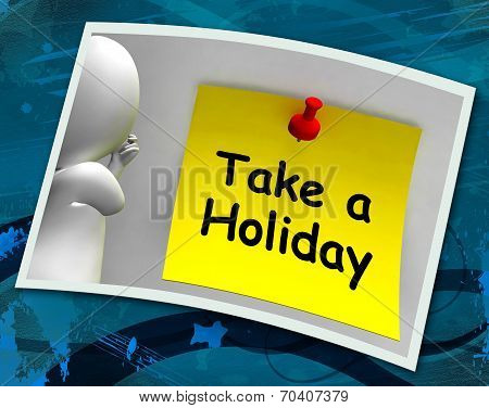 Take A Holiday Photo Means Time For Vacation