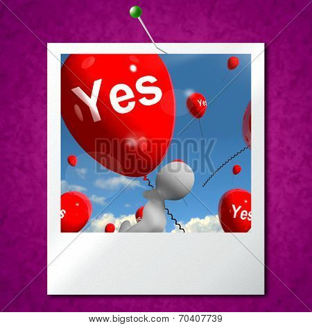 Yes Balloons Photo Means Certainty And Affirmative Approval