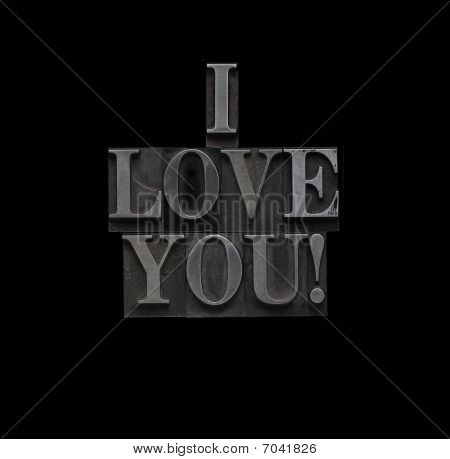 I Love You In Metal Type