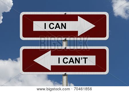 I Can Versus I Can Not