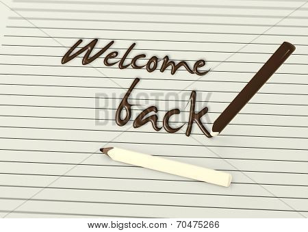 Welcome Back By Chocolate Pencils On Paper