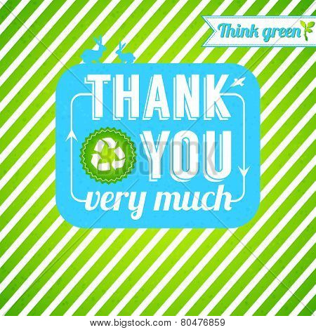 Ecological thank you card. Gratitude for thinking green.