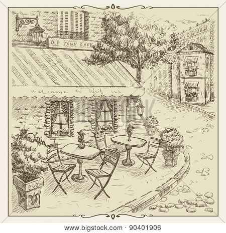 Hand drawn illustration, street cafe in old town, vintage style.