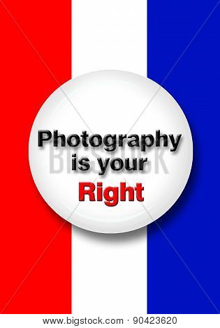 Photography Is Your Right.