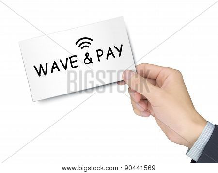 Wave And Pay Card In Hand