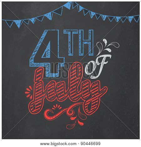 American Independence Day celebration poster, banner or flyer decorated with creative text 4th of July on chalkboard background.