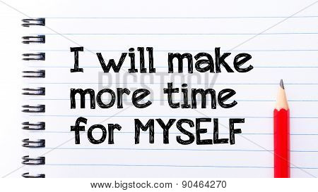 I Will Make More Time For Myself Text