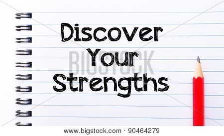 Discover Your Strengths Text Written On Notebook Page
