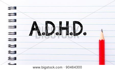 Adhd Text Written On Notebook Page