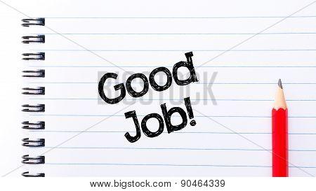 Good Job Text Written On Notebook Page