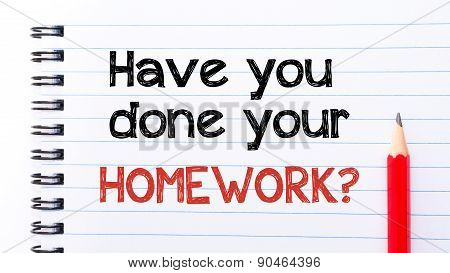 Have You Done Your Homework Text