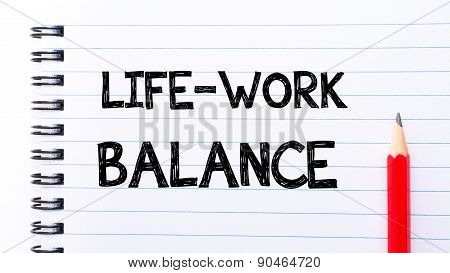 Life Work Balance Text Written On Notebook Page