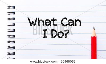 What Can I Do Text Written On Notebook Page