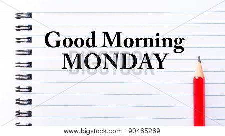 Good Morning Monday Text Written On Notebook Page