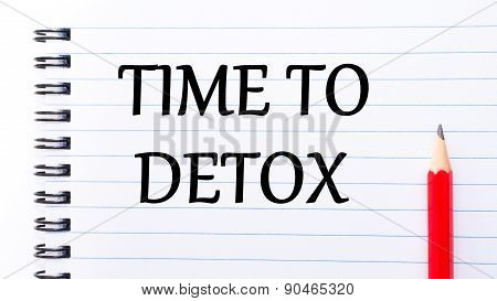 Time To Detox Text Written On Notebook Page