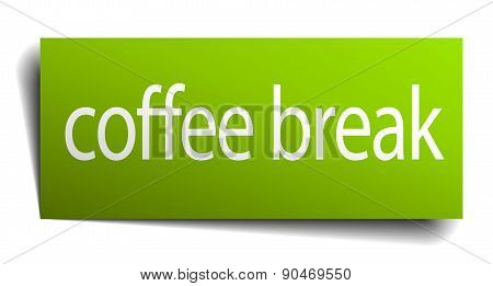 Coffee Break Green Paper Sign On White Background