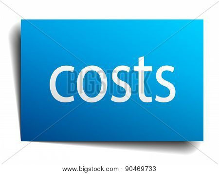Costs Blue Square Isolated Paper Sign On White