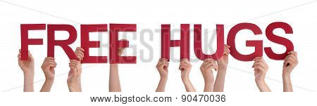 People Hands Holding Red Straight Word Free Hugs