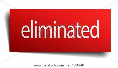 Eliminated Red Square Isolated Paper Sign On White