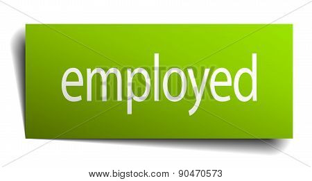 Employed Green Paper Sign Isolated On White