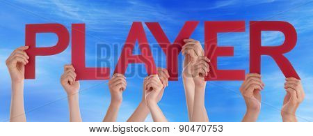 Hands Holding Red Straight Word Player Blue Sky