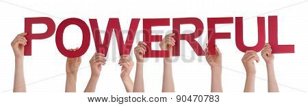 People Hands Holding Red Straight Word Powerful
