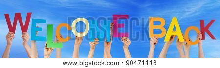 Hands Hold Colorful Word Welcome Back Blue Sky