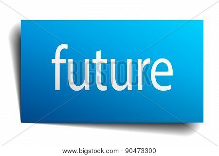 Future Blue Paper Sign On White Background