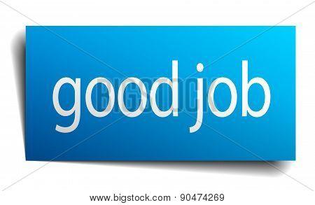 Good Job Blue Paper Sign On White Background