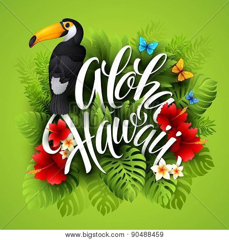 Aloha Hawaii. Hand lettering with exotic flowers. Vector illustration