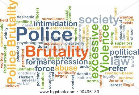 Background concept wordcloud illustration of police brutality