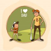 image of special day  - Father and Son playing baseball together and text I Love Dad - JPG