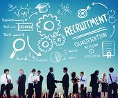 picture of recruitment  - Recruitment Qualification Mission Application Employment Hiring Concept - JPG