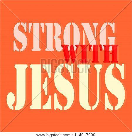 strong with jesus