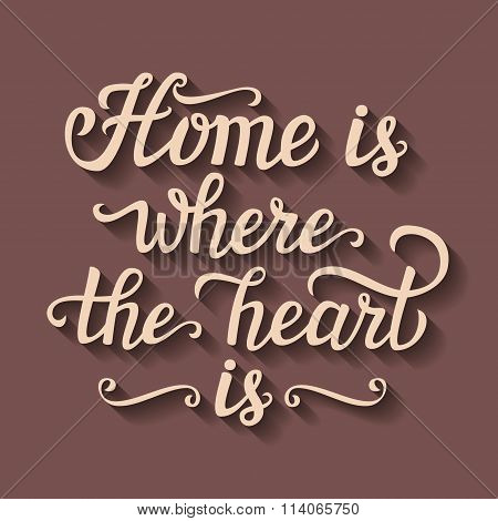 'home Is Where The Heart Is' Poster