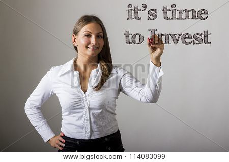 It's Time To Invest - Beautiful Girl Writing On Transparent Surface