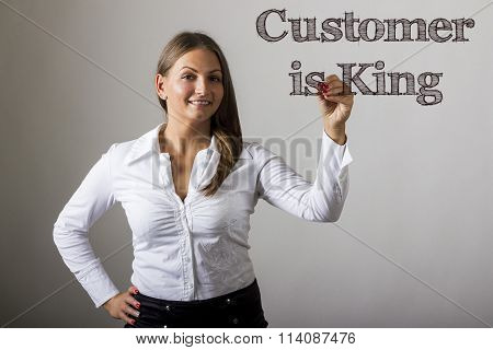 Customer Is King - Beautiful Girl Writing On Transparent Surface