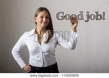 Good Job! - Beautiful Girl Writing On Transparent Surface