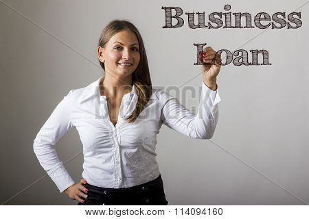 Business Loan - Beautiful Girl Writing On Transparent Surface