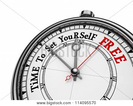 Time To Set Yourself Free Motivational Concept Clock
